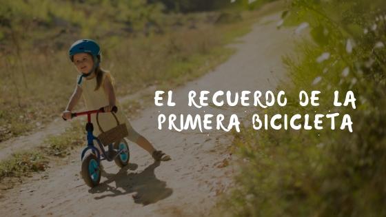 El recuerdo de la primera bicicleta